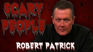 Scary People Interview with Robert Patrick Photo