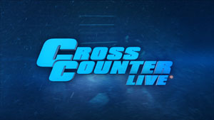 Cross Counter Live!
