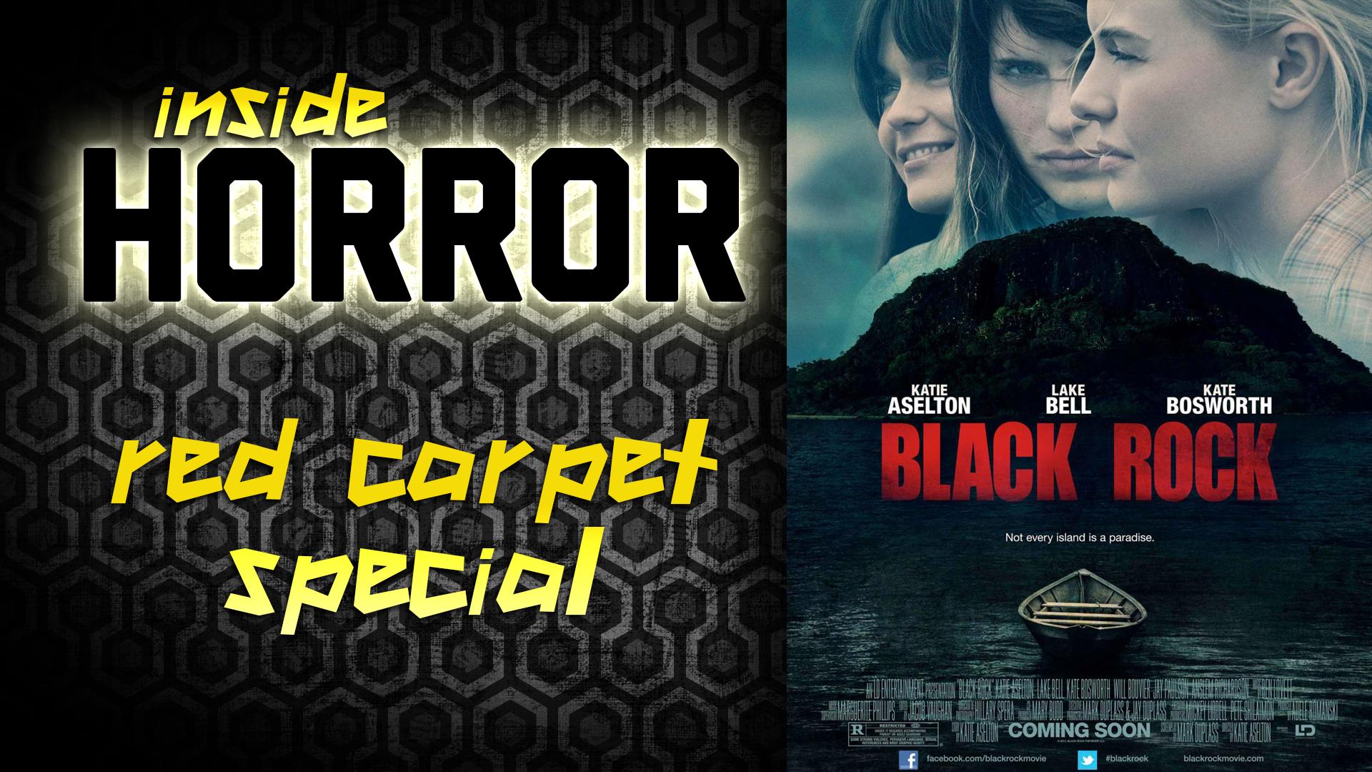 BLACK ROCK Red Carpet Special – Inside Horror