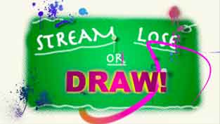 Stream, Lose, or Draw