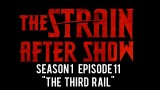 """The Strain After Show Season 1 Episode 11 """"The Third Rail"""""""