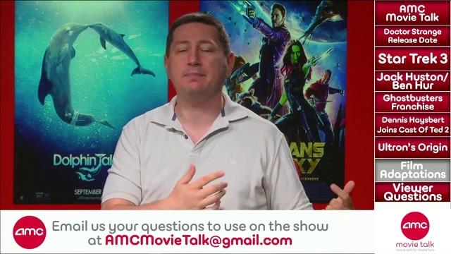 AMC Movie Talk – DOCTOR STRANGE Gets Release Date? BEN-HUR Signs Its Star