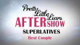 Pretty Little Liars Superlatives: Best Couple