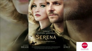The New Trailer For Serena Has Hit The Web – AMC Movie News
