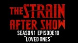"The Strain After Show ""Loved Ones"" Highlights"