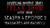 """American Horror Story: Freak Show After Show Season 4 Episode 2 """"Massacres and Matinees"""""""