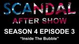 "Scandal After Show Season 4 Episode 3 ""Inside the Bubble"""