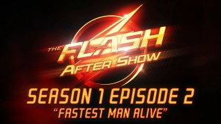 """The Flash After Show Season 1 Episode 2 """"Fastest Man Alive"""""""