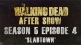 """The Walking Dead After Show Season 5 Episode 4 """"Slabtown"""""""