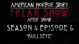 "American Horror Story Freak Show After Show ""Bullseye"" Highlights"