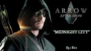 "Arrow After Show S3E11 ""Midnight City"""