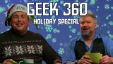 Geek 360 Holiday Special with Guest Jon Schnepp