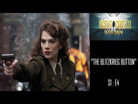 "Agent Carter After Show S1E04 ""The Blitzkrieg Button"""