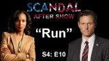 """Scandal After Show S4E10 """"Run"""""""