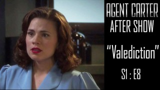 "Agent Carter After Show Season 1 Episode 8 ""Valediction"""