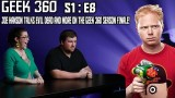 Joe Hanson talks Evil Dead and more on the Geek 360 season finale!