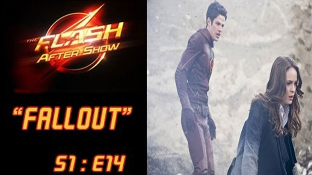 "The Flash After Show Season1 Episode 14 ""Fallout"""