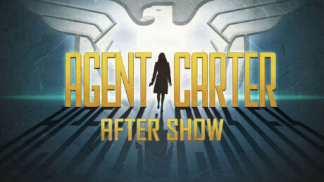 Agent Carter After Show
