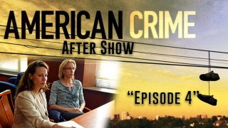 "American Crime After Show Season 1 ""Episode 4 """
