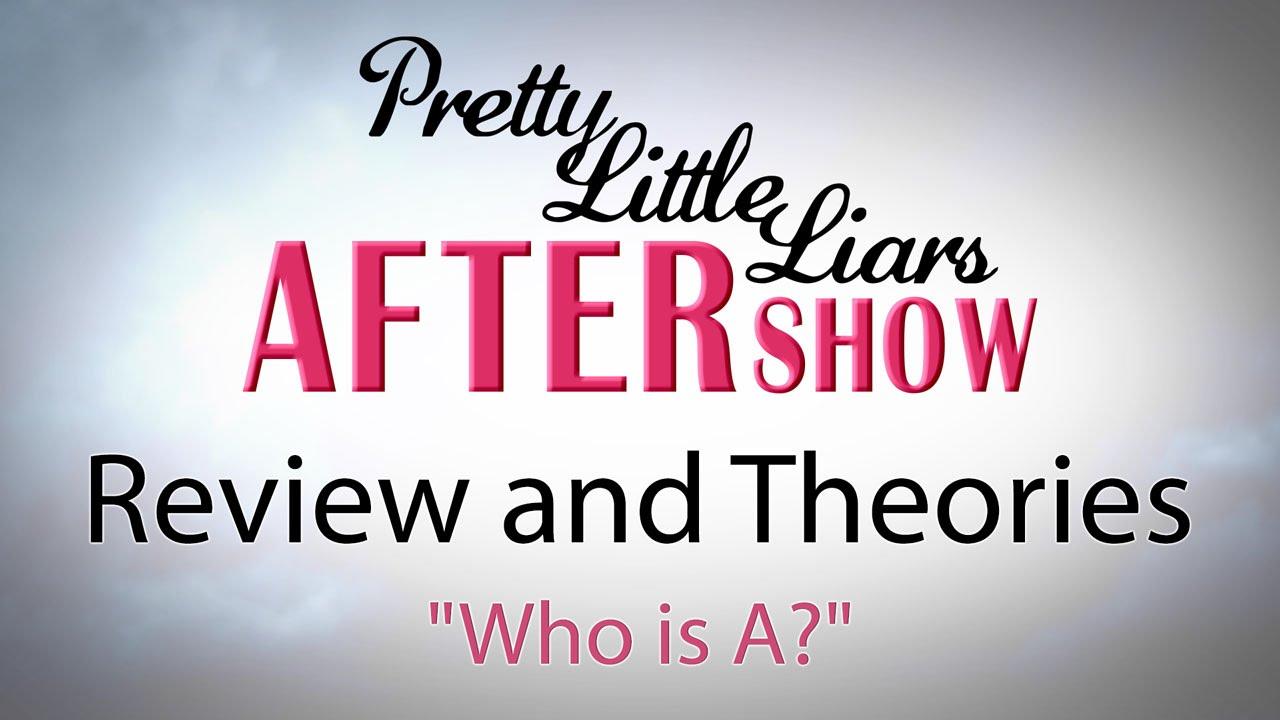 Pretty Little Liars After Show Season 6