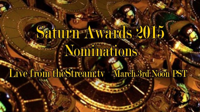 Saturn Awards 2015 Nominations Live on theStream.tv