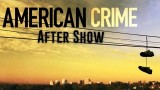 American Crime Season 1 Episode 9 Review and After Show