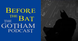 Before the Bat: The Gotham Podcast