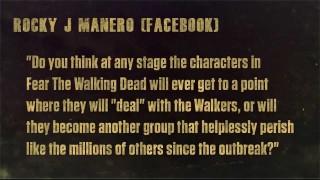 Fear The Walking Dead Season 1 Episode 1: Undead Walking Fan Question