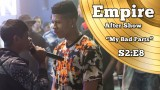 "Empire After Show Season 2 Episode 8 ""My Bad Parts"""