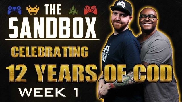 12 Years of Call of Duty on The Sandbox: WEEK 1
