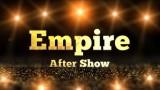 Empire After Show Season 2 Pre Show
