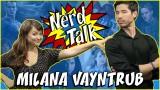 NERD TALK with Jon Lee Brody | Interview with Milana Vayntrub