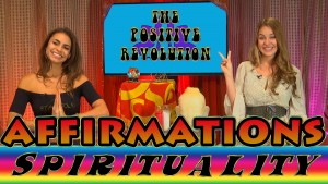 Spirituality: Affirmations and Talking That Talk on The Positive Revolution Photo