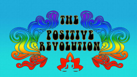 The Positive Revolution