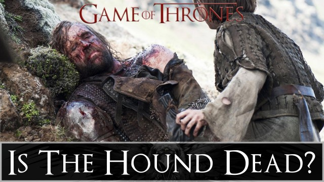 Game of Thrones: The Small Council – Is The Hound Really Dead?