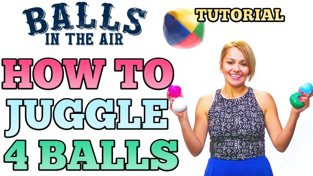 How To Easily Juggle 4 Balls on Balls in the Air