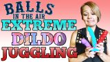 Juggling Dildos on Balls in the Air