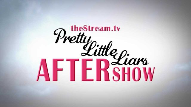 "Pretty Little Liars After Show Season 7 Episode 2 ""Bedlam"""