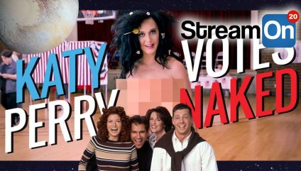 KATY PERRY Gets NAKED, Will And Grace REUNION, And Alien News on Stream On!