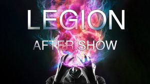 "Legion Season 1 ""Chapter 7"" After Show Photo"