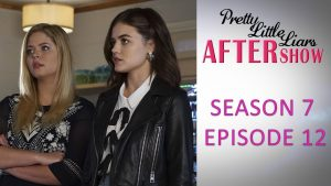 "Pretty Little Liars After Show Season 7 Episode 12 ""These Boots Were Made for Stalking"" Photo"