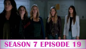 "Pretty Little Liars After Show Season 7 Episode 19  ""Farewell, My Lovely"" Photo"