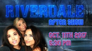 Riverdale After Show Season 2 Premiere! Photo
